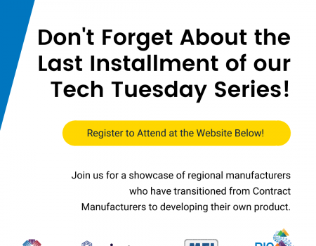 Don't Miss The Last Installment of the From Start to Finish: Medical Manufacturing Series